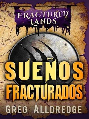 cover image of Sueños Fracturados