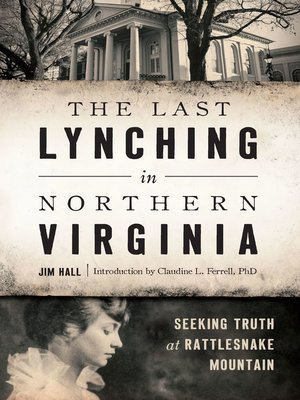 cover image of The Last Lynching in Northern Virginia