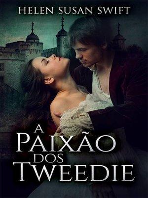 cover image of A Paixão dos Tweedie