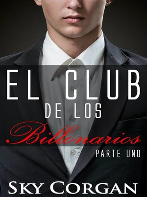 cover image of El Club de los billonarios