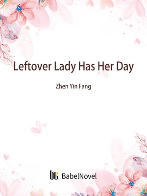 cover image of Leftover Lady Has Her Day