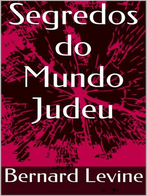 cover image of Segredos do Mundo Judeu