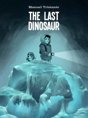 cover image of The Last Dinosaur
