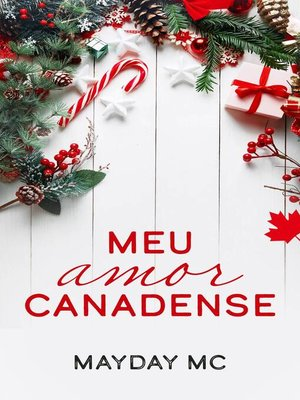 cover image of Meu amor canadense