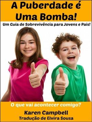cover image of A Puberdade é Uma Bomba!