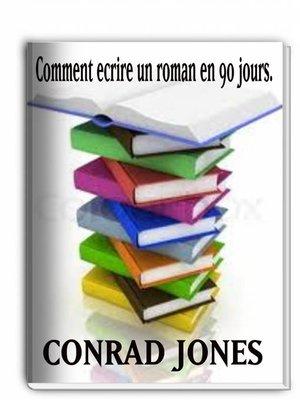 cover image of Comment Écrire Un Roman En 90 Jours?
