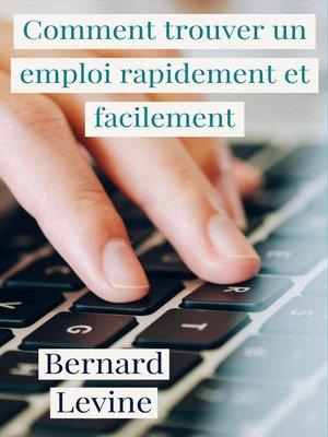 cover image of Comment trouver un emploi rapidement et facilement