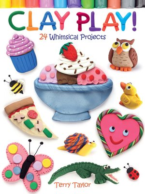 cover image of Clay Play!