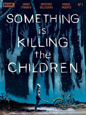 cover image of Something is Killing the Children (2019), Issue 1