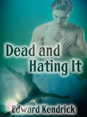 cover image of Dead and Hating It