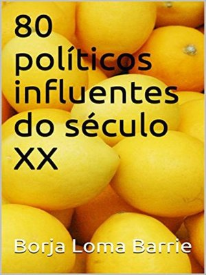 cover image of 80 políticos influentes do século XX