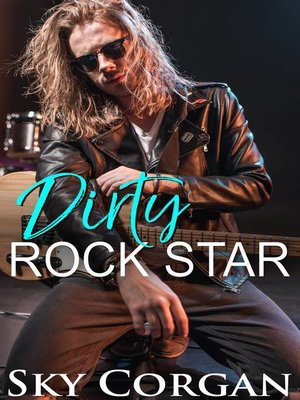 cover image of Dirty Rock Star