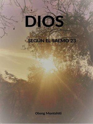 cover image of Dios según el Salmo 23