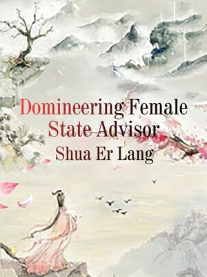 cover image of Domineering Female State Advisor