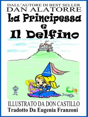 cover image of La Principessa E Il Delfino