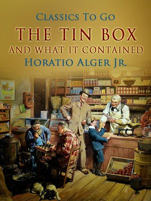 cover image of The Tin Box and What It Contained
