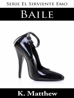 cover image of Baile (Serie El Sirviente Emo Libro 5)