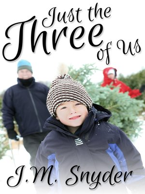 cover image of Just the Three of Us