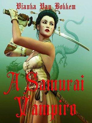 cover image of A Samurai Vampiro