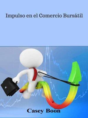 cover image of Impulso en el Comercio Bursátil