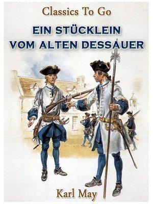 cover image of Ein Stücklein vom alten Dessauer