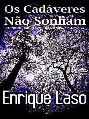 cover image of Os Cadáveres Não Sonham