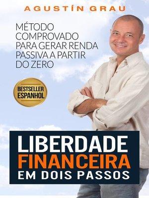 cover image of Liberdade Financeira em Dois Passos