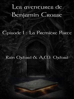 cover image of Les aventures de Benjamin Crosse, épisode 1