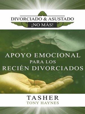 cover image of Divorciado y Asustado ¡No Más!