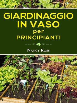 cover image of Giardinaggio in vaso per principianti