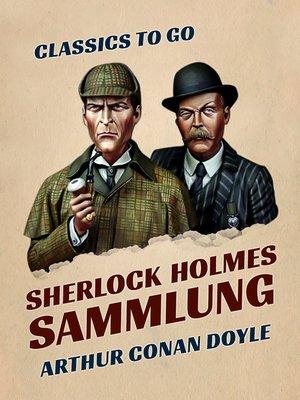 cover image of Sherlock Holmes  Sammlung