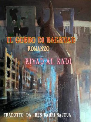cover image of Il Gobbo di Baghdad