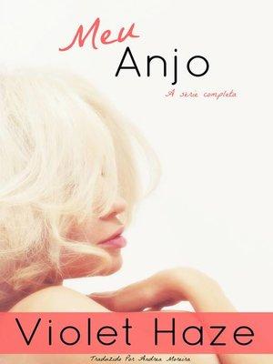 cover image of Meu Anjo (A série completa)