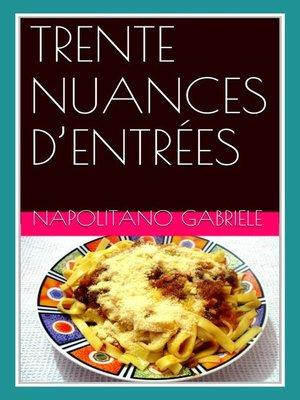 cover image of Trente Nuances D'Entrées