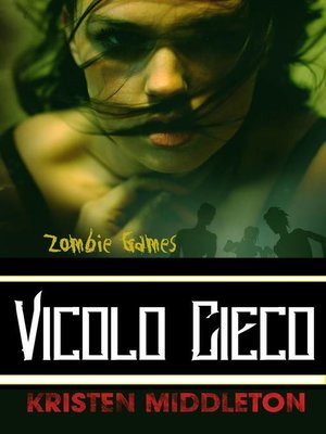 cover image of Zombie Games (Vicolo Cieco)