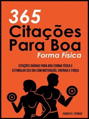 cover image of 365 Citações Para Boa Forma Física