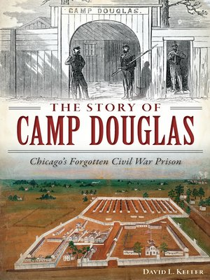 cover image of The Story of Camp Douglas