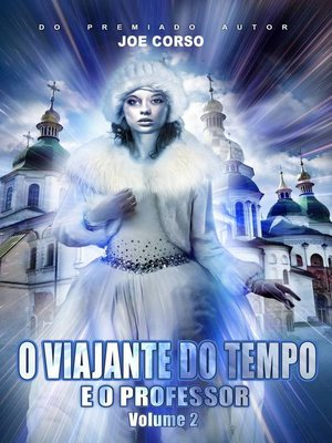 cover image of O Viajante do Tempo e Professor
