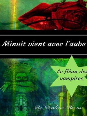 cover image of Minuit vient avec l'aube