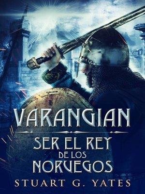 cover image of Ser el rey de los Noruegos