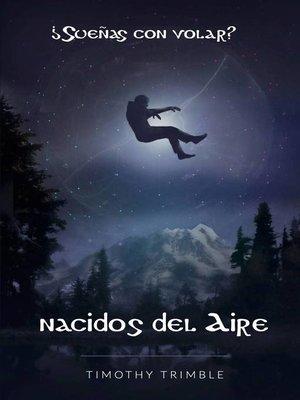 cover image of Nacidos del Aire