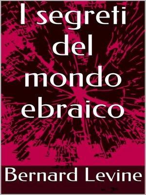 cover image of I segreti del mondo ebraico