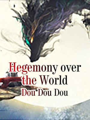 cover image of Hegemony over the World