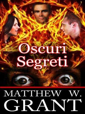 cover image of Oscuri Segreti