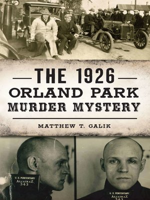 cover image of The 1926 Orland Park Murder Mystery