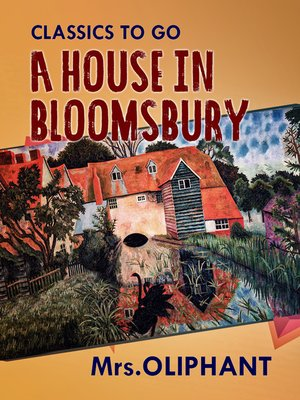 cover image of A House in Bloomsbury