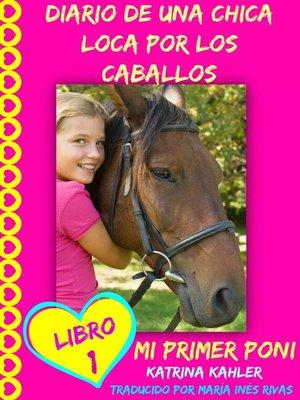 cover image of Diario De Una Chica Loca Por Los Caballos