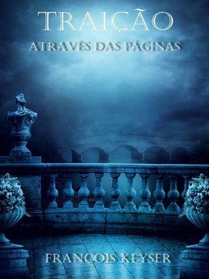 cover image of Traição--Através das Páginas--Livro 1