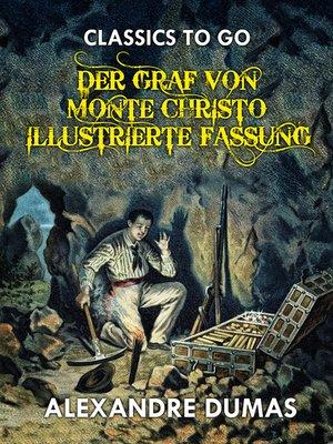 cover image of Der Graf von Monte Christo Illustrierte Fassung