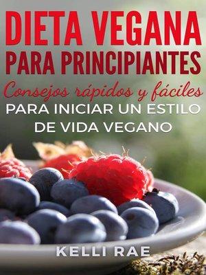 cover image of Dieta Vegana para Principiantes